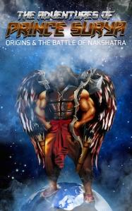 The Adventures of Prince Surya - Origins & the Battle of Nakshatra